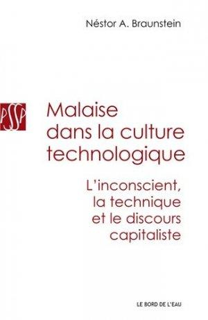 Malaise dans la culture technologique. L'inconscient, la technique et le discours capitaliste - le bord de l'eau - 9782356873361 -