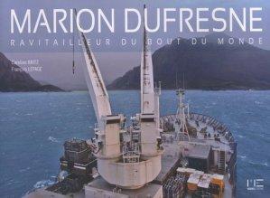 Marion Dufresne, ravitailleur du bout du monde - marines - 9782357431034 -