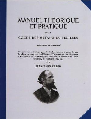 Manuel théorique et pratique de la coupe des métaux en feuilles tome 1 - compagnonnage - 9782357720190 -