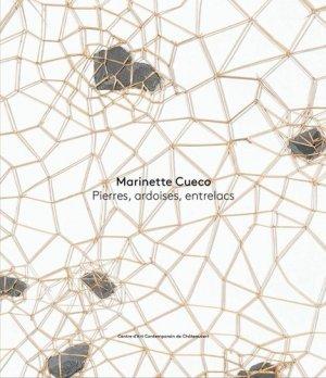 Marinette Cueco. Pierres, ardoises, entrelacs - Lienart - 9782359063189 -
