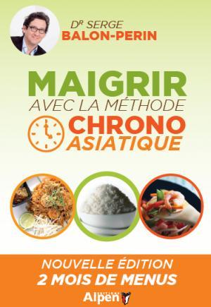 Maigrir et ne plus regrossir avec la méthode chrono asiatique - alpen - 9782359343014 -