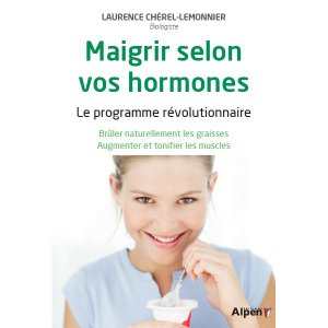 Maigrir selon vos hormones et recettes - alpen - 9782359343632 -
