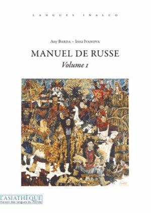 Manuel de russe volume 1 - asiathèque - 9782360570409 -