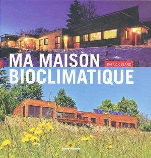 Ma maison bioclimatique - terre vivante - 9782360980314 -