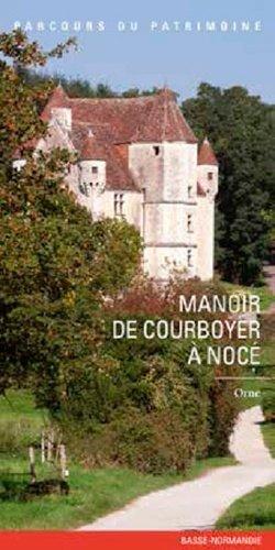 Manoir de Courboyer à Nocé - lieux dits - 9782362191145 -