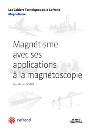 Magnétisme avec ses applications à la magnétoscopie - lexitis - 9782362331169 -