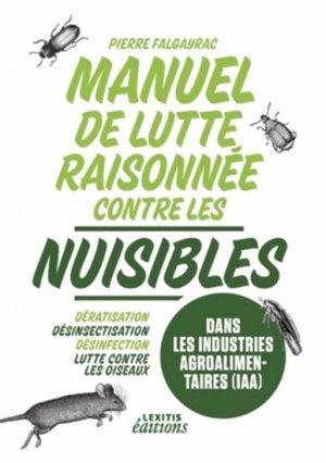 Manuel de lutte raisonnée contre les nuisibles dans les industries agroalimentaires (IAA) - lexitis - 9782362331404 -