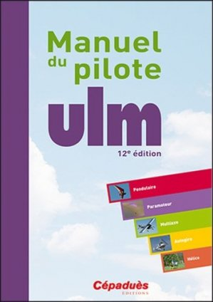 Manuel du pilote ULM - cepadues - 9782364935747 -