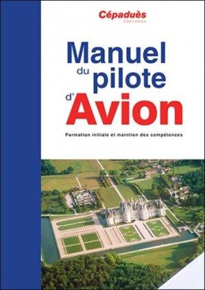 Manuel du pilote d'avion - cepadues - 9782364936614 -