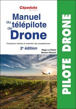 Manuel du télépilote de drone - cepadues - 9782364936812 -