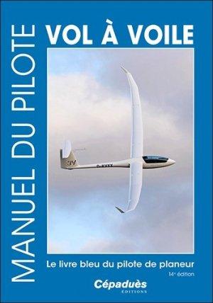 Manuel du pilote vol à voile - cepadues - 9782364937291 -