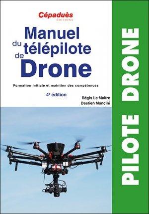 Manuel du télépilote de drone - cepadues - 9782364938793 -