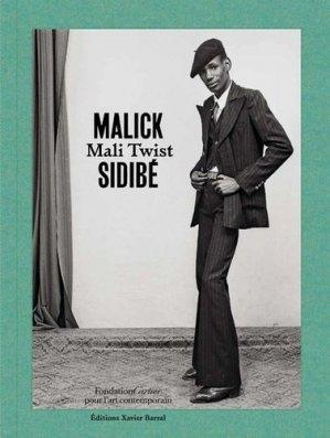 Malick Sidibé. Mali Twist - Xavier Barral - 9782365111515 -