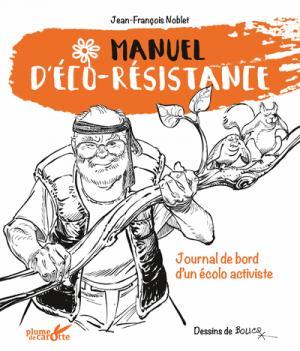 Manuel d'éco-résistance - plume de carotte - 9782366721522 -