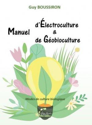 Manuel d'Électroculture & de Géobioculture - alexandra de saint prix - 9782366891386 -