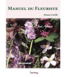 Manuel du fleuriste - spartacus idh - 9782366930207 -