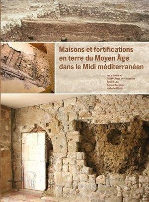 Maisons et fortifications en terre du Moyen Age dans le Midi méditerranéen - Presses universitaires de la Méditerranée - 9782367813677 -