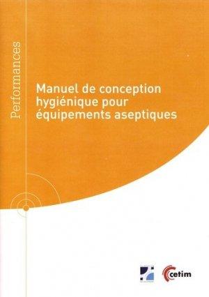Manuel de conception hygiénique pour équipements aseptiques - cetim - 9782368941041 -