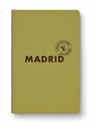 Madrid. Edition 2019 - Louis Vuitton - 9782369831631 -