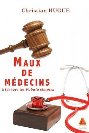 Maux de médecins à travers les fabula simplex - anfortas - 9782375220139 -