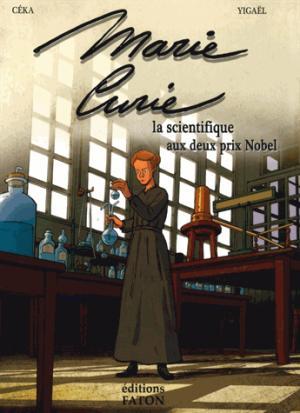 Marie Curie, la femme aux 2 prix nobel - faton - 9782376350040 -