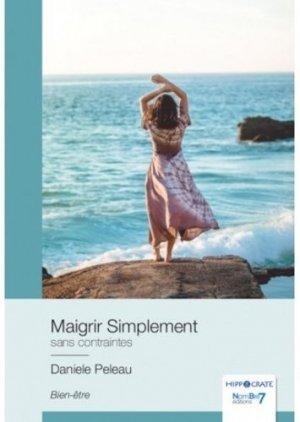 Maigrir simplement - Nombre 7 - 9782381530444 -
