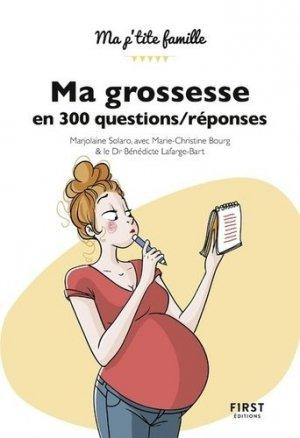 Ma grossesse en 300 questions / réponses - first - 9782412035955 -