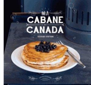 Ma cabane au Canada - Marabout - 9782501089241 -