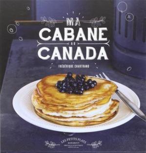 Ma cabane au Canada - Marabout - 9782501116633 -
