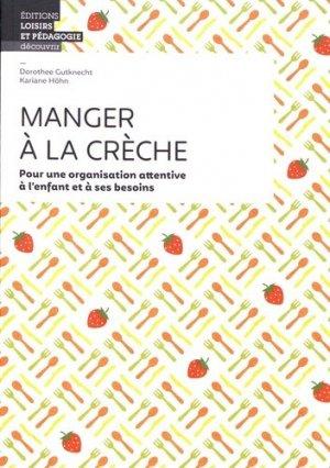 Manger à la crèche - loisirs et pedagogie (suisse) - 9782606017606