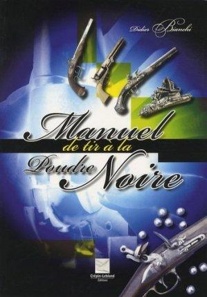 Manuel de tir à la Poudre Noire - crepin leblond - 9782703002857 -
