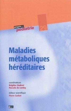 Maladies métaboliques héréditaires - doin - 9782704012930 -