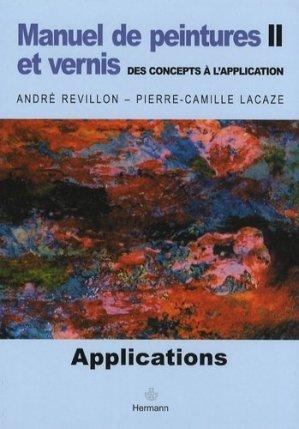 Manuel de peintures et vernis, des concepts à l'application - hermann - 9782705663971 -