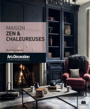 Maison zen et chaleureuses - Charles Massin - 9782707212245 -
