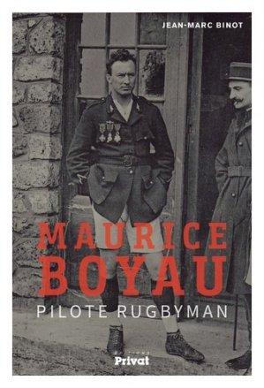 Maurice Boyau, pilote rugbyman - Privat - 9782708992825 -