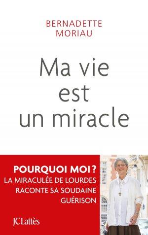Ma vie est un miracle - lattes - 9782709663182
