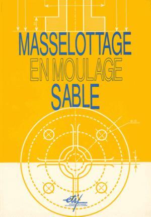Masselottage en moulage sable - etif - 9782711901555 -