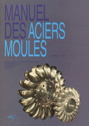 Manuel des aciers moulés - etif - 9782711901630 -