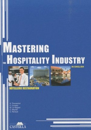 Mastering the hospitality industry in english - Casteilla - 9782713532351 -