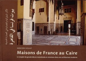 Maisons de France au Caire - institut français d'archéologie orientale du caire - ifao - 9782724706369 -