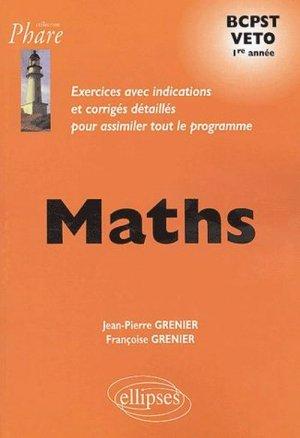 Maths 1ère année BCPST VÉTO - ellipses - 9782729818708 -