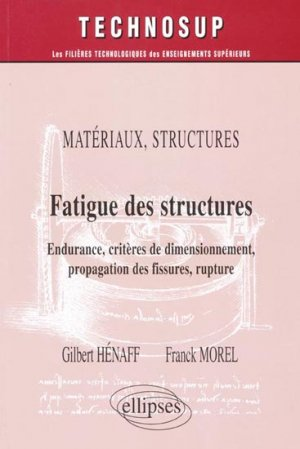 Fatigue des structures - ellipses - 9782729823221 -