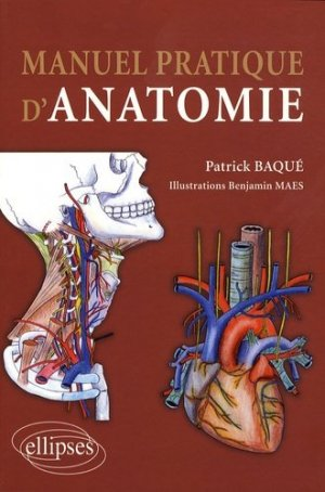 Manuel pratique d'anatomie - ellipses - 9782729840600
