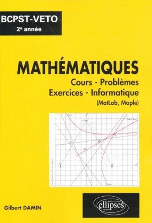 Mathématiques BCPST - VETO 2e année - ellipses - 9782729863487 -
