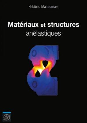 Matériaux et structures anélastiques - ecole polytechnique - 9782730216456 -