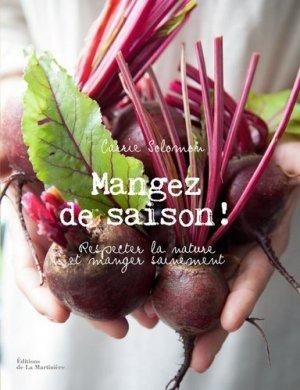 Mangez de saison ! - Respecter la nature et manger sainement - de la martiniere - 9782732475059 -