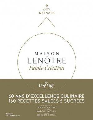 Maison Lenôtre. Haute création - de la martiniere - 9782732480732 -
