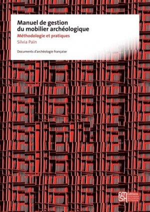 Manuel de gestion du mobilier archéologique - maison des sciences de l'homme - 9782735117628