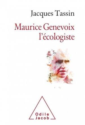 Maurice Genevoix, l'écologiste de demain - odile jacob - 9782738153579 -