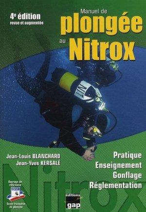 Manuel de plongée au Nitrox. 4e édition - gap - 9782741704737 -